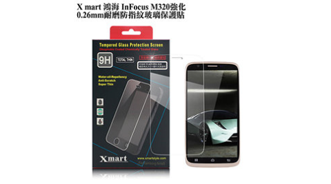X_mart 鴻海 InFocus M320強化0.26mm耐磨防指紋玻璃保護貼